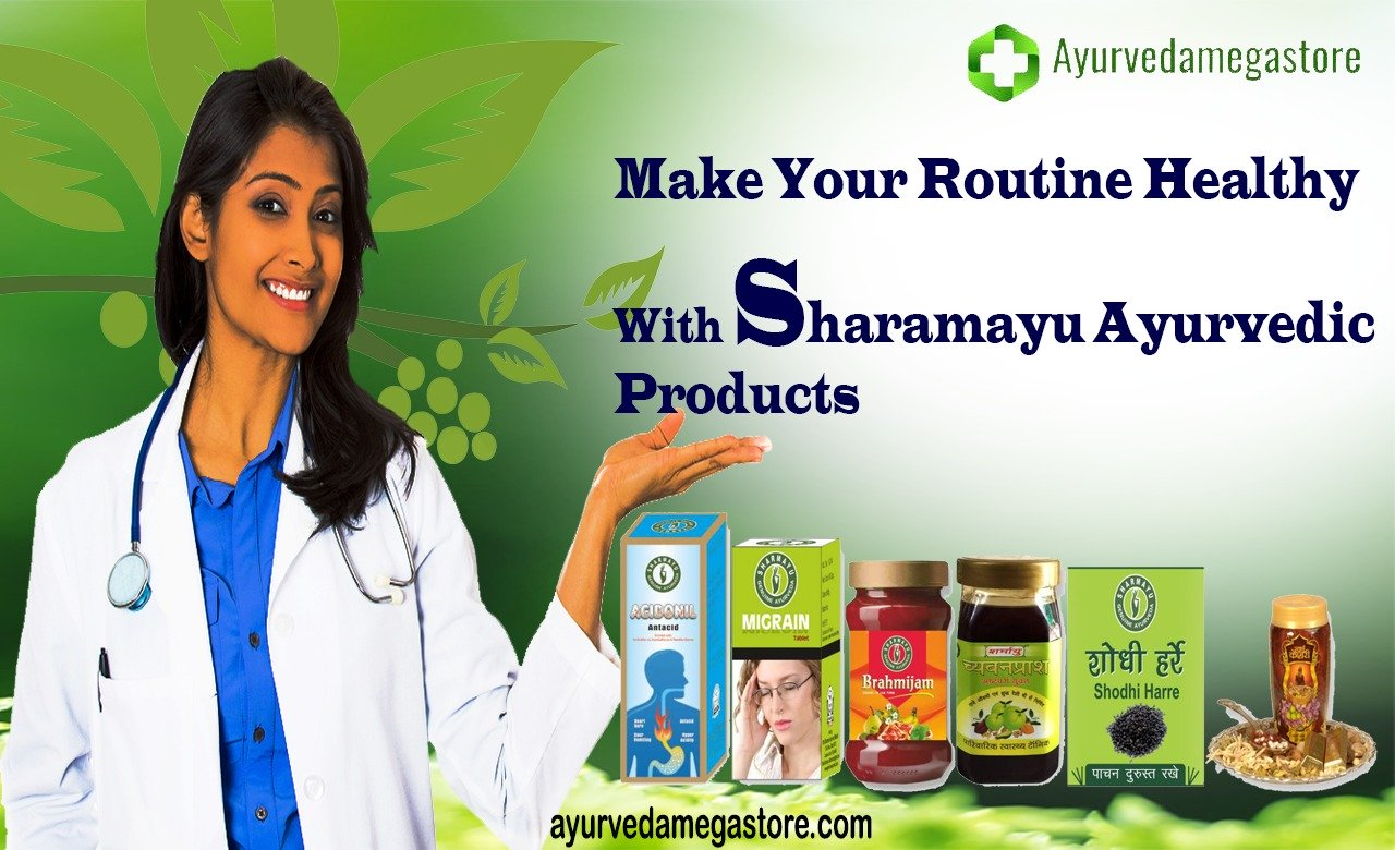 Make Your Routine Healthy With Sharmayu Ayurvedic Products