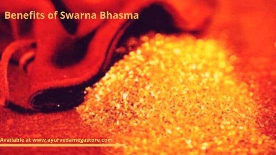 Benefits of Swarna Bhasma