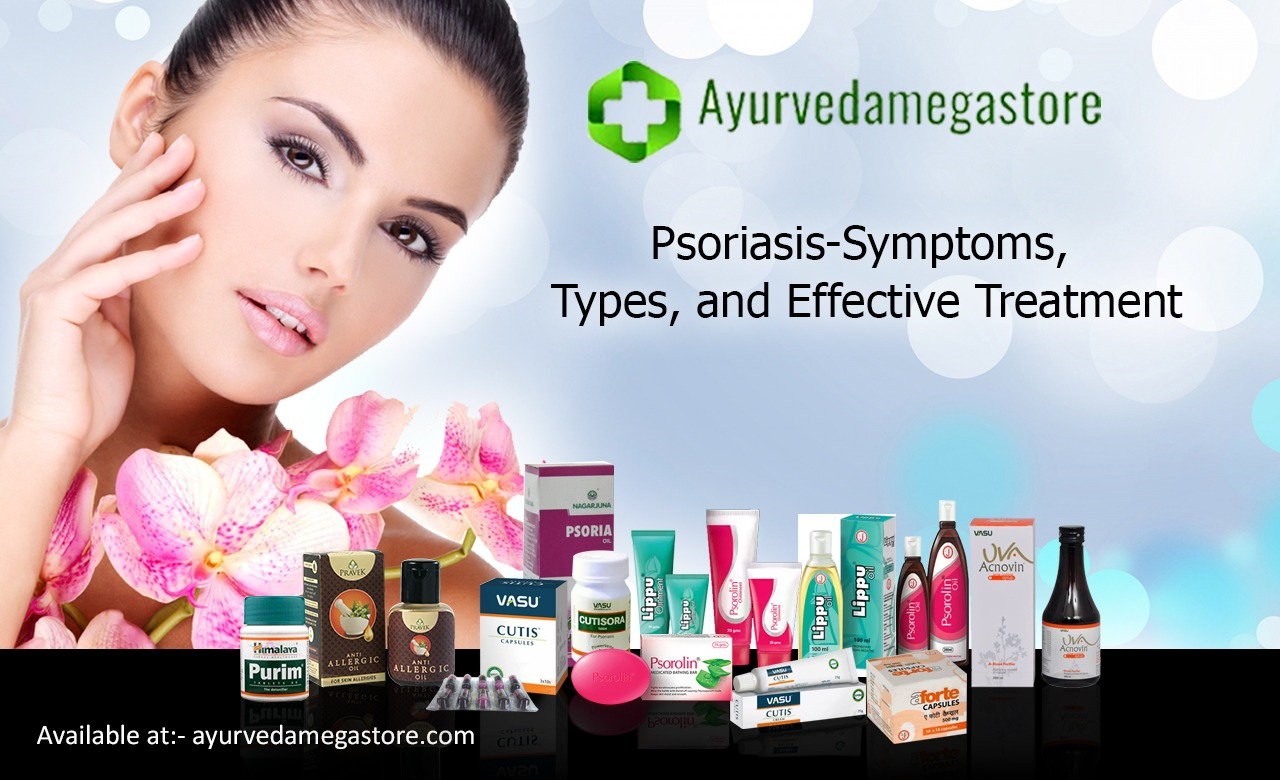 Psoriasis- Symptoms, Types, and Effective Treatment