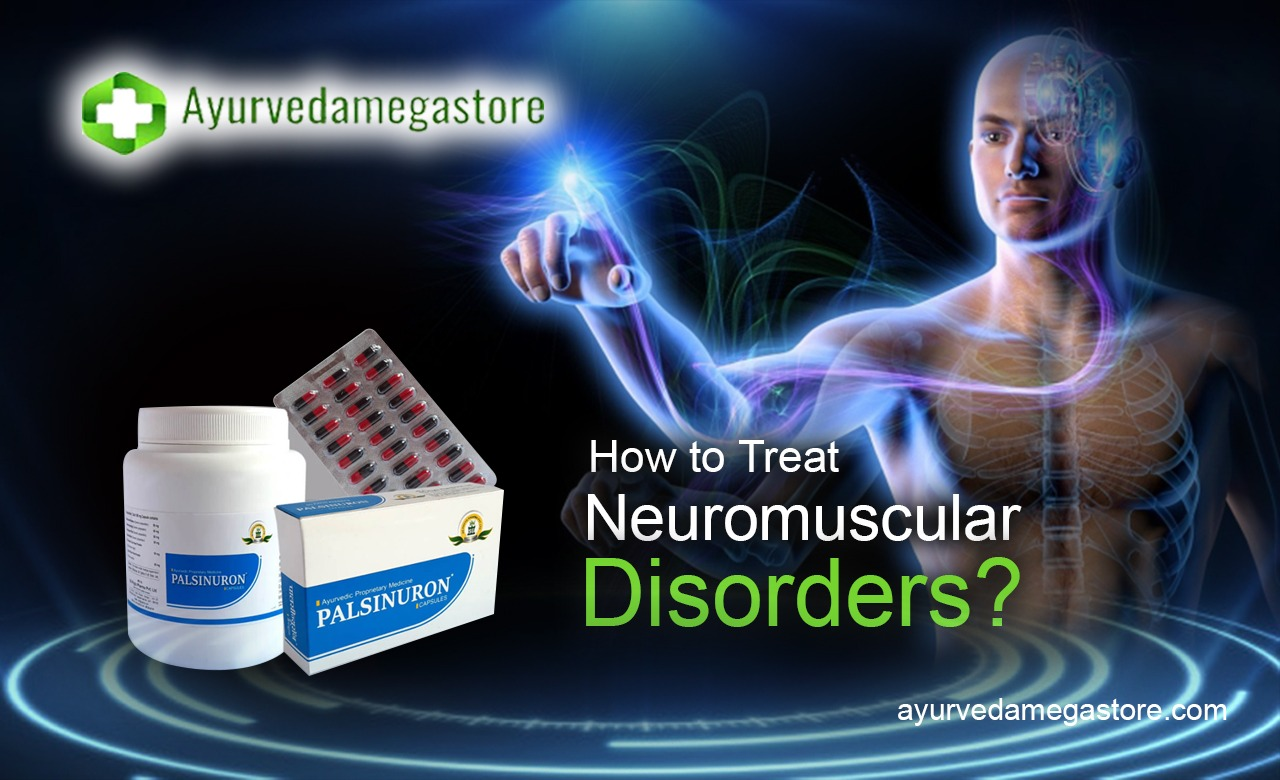 How to Treat Neuromuscular disorders?