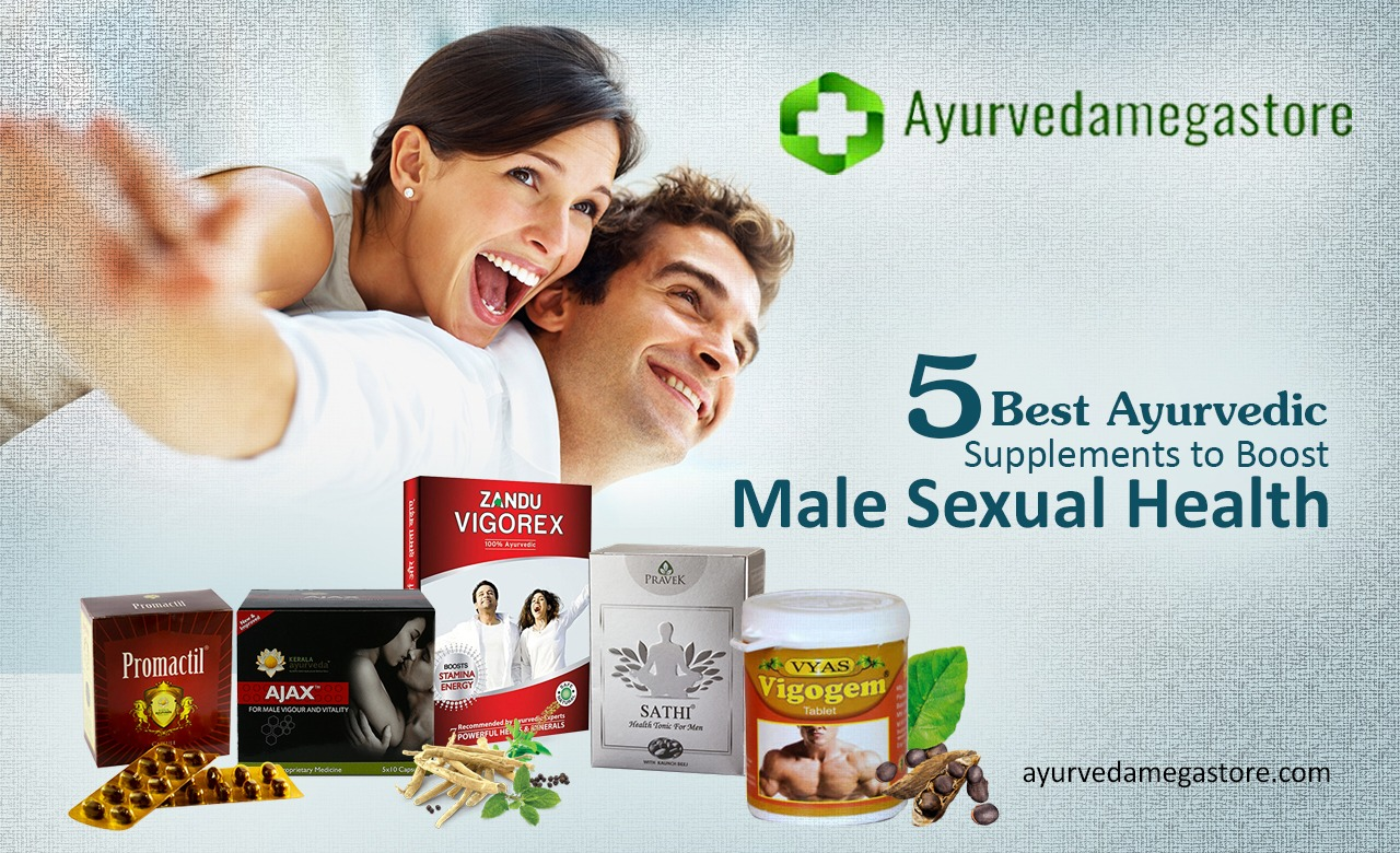 5 Best Ayurvedic Supplements to Boost Male Sexual Health