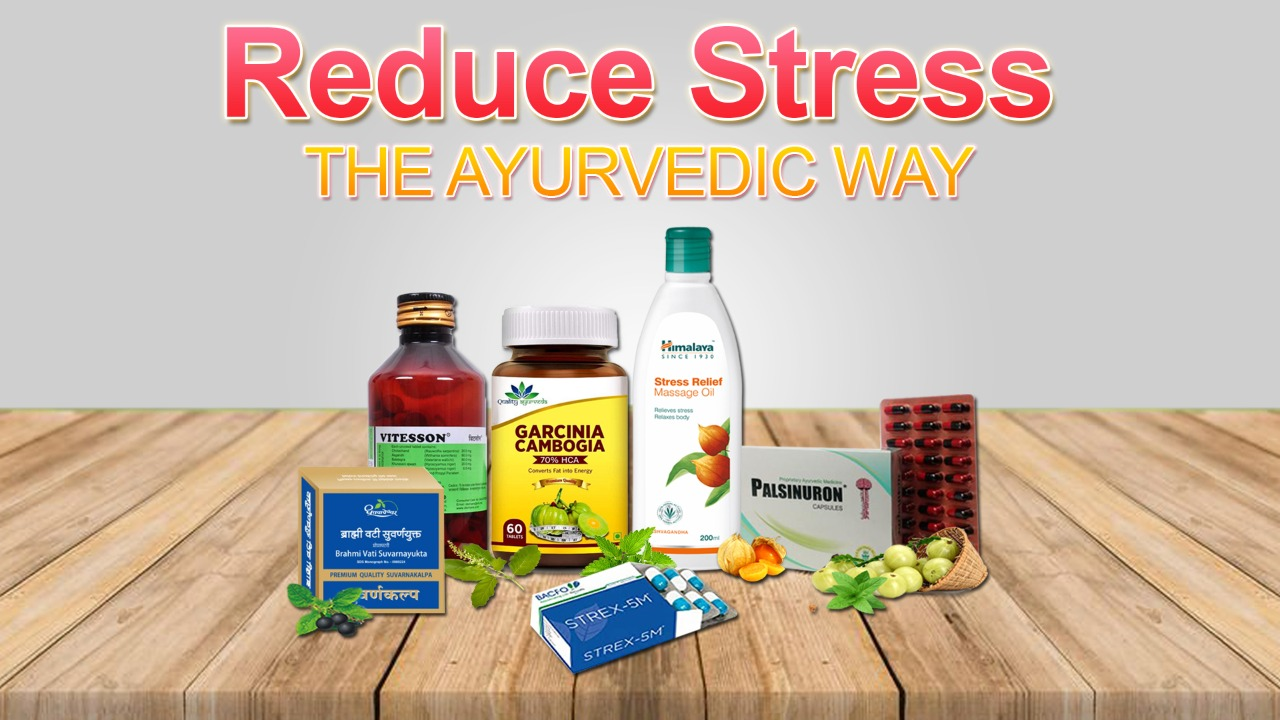 Best ayurvedic medicines and remedies for stress