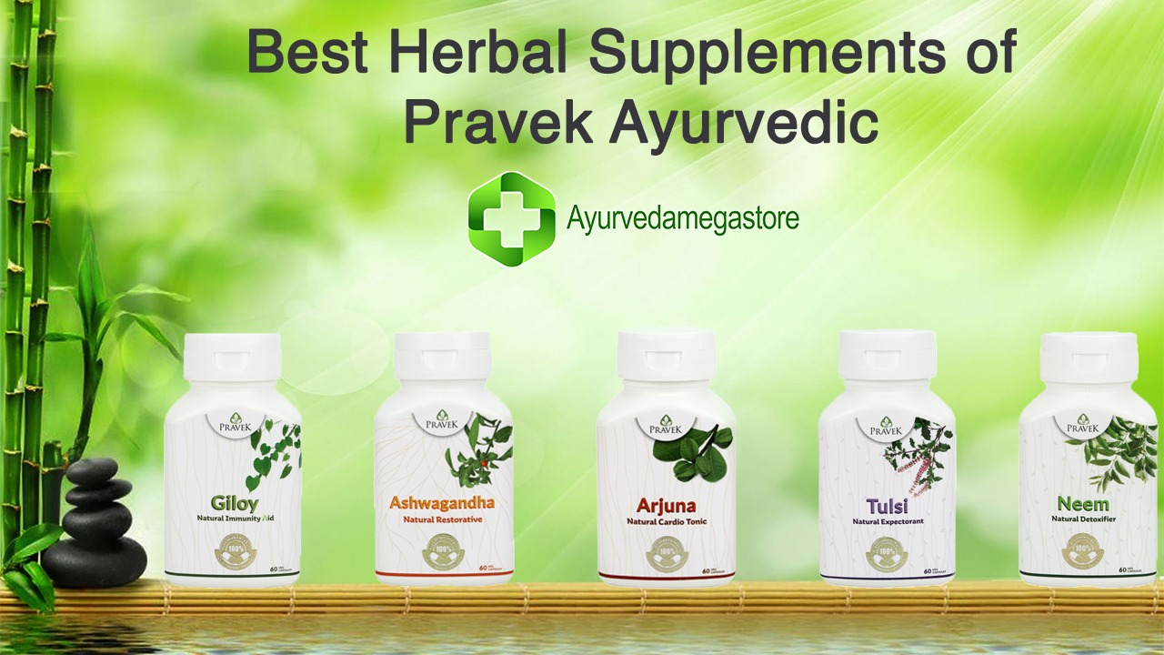 Top 5 Best Herbal Supplements of Pravek Ayurvedic- Buy Online In India at Low Prices