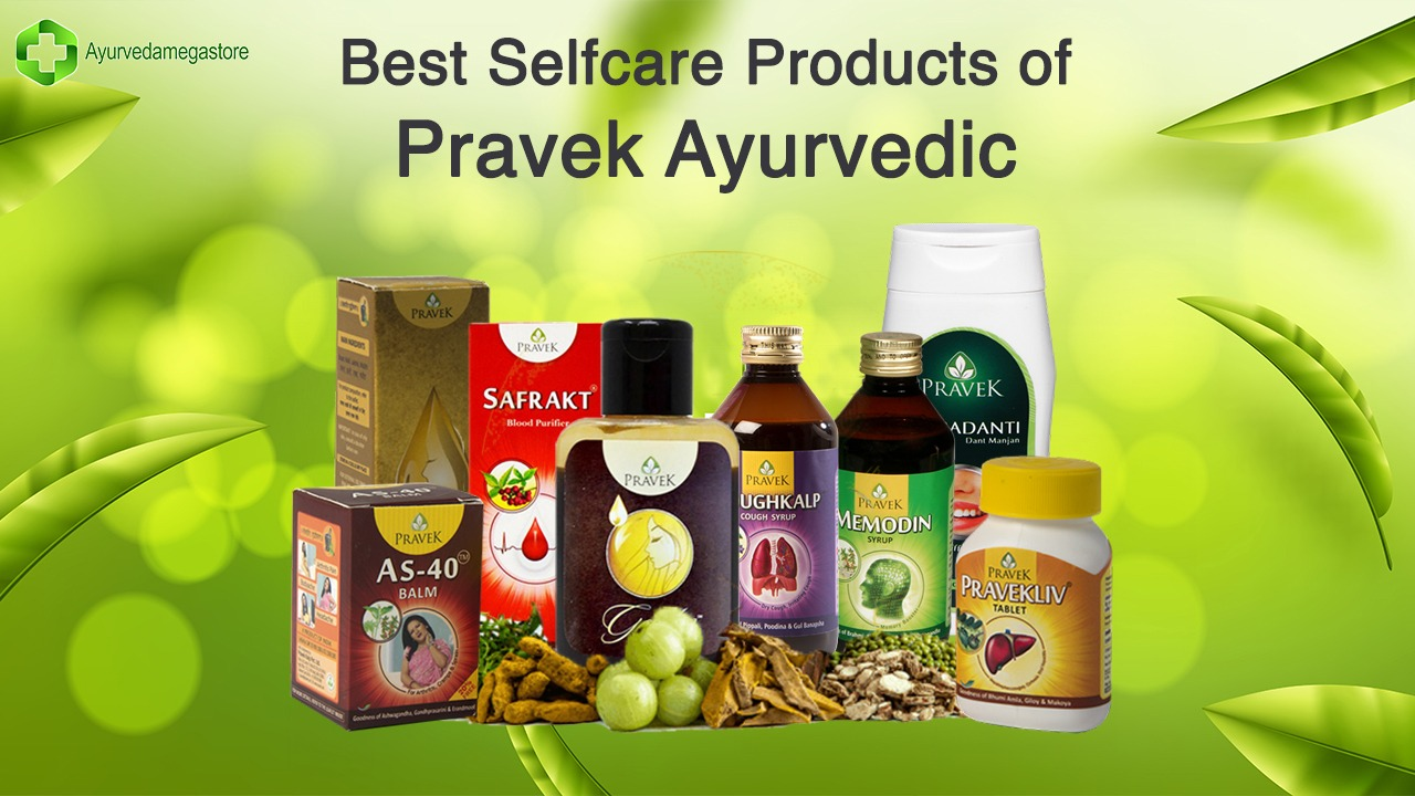 Top 8 Best Self Care Products of Pravek Ayurvedic- Buy Online In India at Low Prices